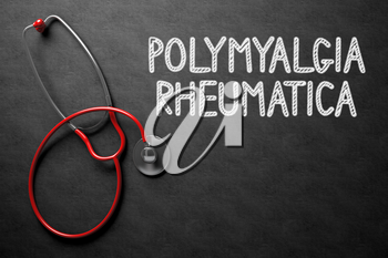 Medical Concept: Polymyalgia Rheumatica - Medical Concept on Black Chalkboard. Medical Concept: Polymyalgia Rheumatica - Text on Black Chalkboard with Red Stethoscope. 3D Rendering.