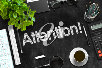 Attention Concept on Black Chalkboard. 3d Rendering.