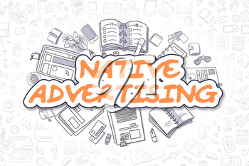 Native Advertising Doodle Illustration of Orange Inscription and Stationery Surrounded by Cartoon Icons. Business Concept for Web Banners and Printed Materials.