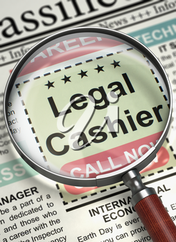Column in the Newspaper with the Jobs Section Vacancy of Legal Cashier. Magnifier Over Newspaper with Vacancy of Legal Cashier. Job Seeking Concept. Blurred Image. 3D Illustration.
