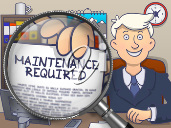 Officeman Showing Concept on Paper Maintenance Required. Closeup View through Magnifier. Multicolor Doodle Illustration.