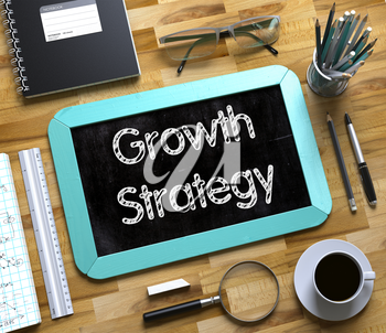 Growth Strategy Handwritten on Mint Small Chalkboard. Top View of Wooden Office Desk with a Lot of Business and Office Supplies on It. Growth Strategy Concept on Small Chalkboard. 3d Rendering.