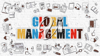 Global Management - Multicolor Concept with Doodle Icons Around on White Brick Wall Background. Modern Illustration with Elements of Doodle Design Style.