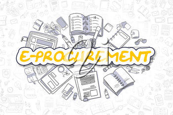 E-Procurement - Hand Drawn Business Illustration with Business Doodles. Yellow Word - E-Procurement - Cartoon Business Concept.