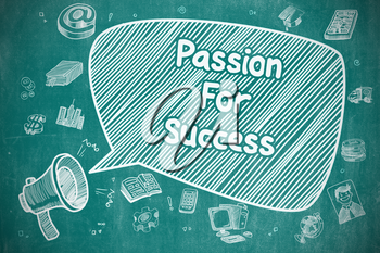 Business Concept. Bullhorn with Text Passion For Success. Hand Drawn Illustration on Blue Chalkboard.
