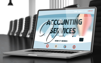 Accounting Services on Landing Page of Laptop Display in Modern Conference Room Closeup View. Toned. Blurred Image. 3D.