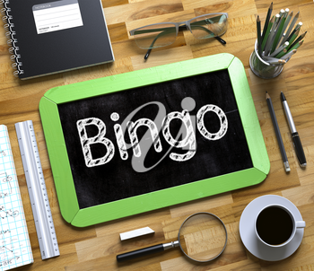 Top View of Office Desk with Stationery and Green Small Chalkboard with Business Concept - Bingo. Bingo - Text on Small Chalkboard.3d Rendering.