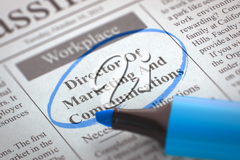 Newspaper with Vacancy Director Of Marketing And Communications. Blurred Image. Selective focus. Hiring Concept. 3D.