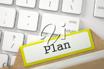 Plan Concept. Word on Yellow Folder Register of Card Index. Closeup View. Blurred Image. 3D Rendering.