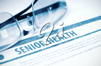 Diagnosis - Senior Health. Medical Concept with Blurred Text and Glasses on Blue Background. Selective Focus. 3D Rendering.