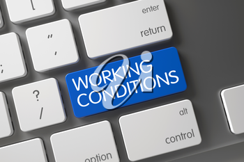 Concept of Working Conditions, with Working Conditions on Blue Enter Key on Slim Aluminum Keyboard. 3D Render.