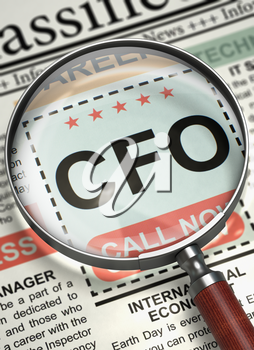 CFO - Chief Financial Officer. CloseUp View Of A Classifieds Through Loupe. Newspaper with Advertisements and Classifieds Ads for Vacancy CFO. Hiring Concept. Blurred Image. 3D.