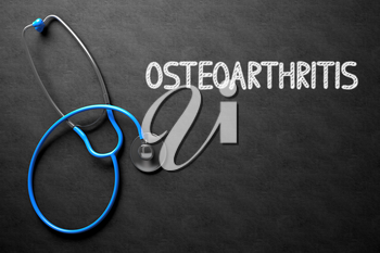 Medical Concept: Osteoarthritis Handwritten on Black Chalkboard. Top View of Blue Stethoscope on Chalkboard. Black Chalkboard with Osteoarthritis - Medical Concept. 3D Rendering.
