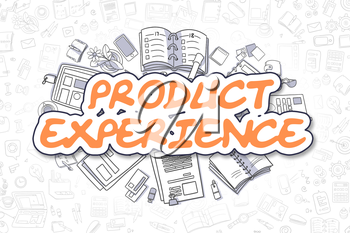 Product Experience - Hand Drawn Business Illustration with Business Doodles. Orange Inscription - Product Experience - Doodle Business Concept.