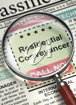 Loupe Over Newspaper with Small Advertising of Residential Conveyancer. Newspaper with Job Vacancy Residential Conveyancer. Job Search Concept. Selective focus. 3D Render.