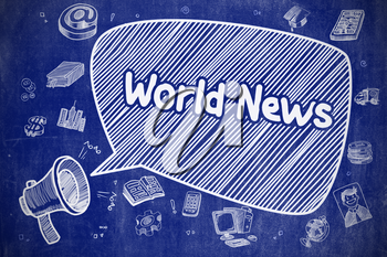 World News on Speech Bubble. Cartoon Illustration of Shouting Loudspeaker. Advertising Concept. Speech Bubble with Wording World News Doodle. Illustration on Blue Chalkboard. Advertising Concept.