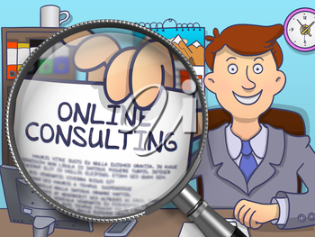Man Sitting in Offiice and Holds Out a Paper with Text Online Consulting. Closeup View through Magnifier. Colored Doodle Style Illustration.