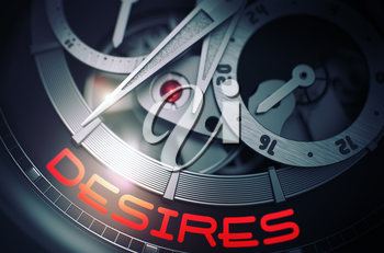 Vintage Watch Machinery Macro Detail and Inscription - Desires. Desires on the Face of Elegant Wrist Watch Machinery Macro Detail Monochrome. Business Concept with Glowing Light Effect. 3D Rendering.
