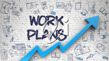 Work Plans - Business Concept with Doodle Icons Around on Brick Wall Background. Work Plans - Line Style Illustration with Hand Drawn Elements.
