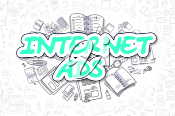 Internet Ads - Sketch Business Illustration. Green Hand Drawn Word Internet Ads Surrounded by Stationery. Doodle Design Elements.