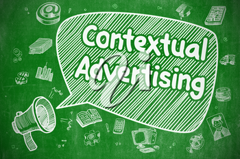 Speech Bubble with Phrase Contextual Advertising Doodle. Illustration on Green Chalkboard. Advertising Concept.