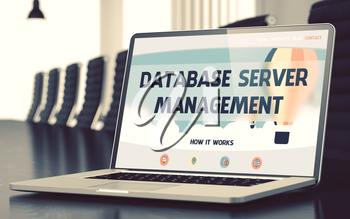Database Server Management Concept. Closeup of Landing Page on Mobile Computer Display in Modern Conference Hall. Toned Image with Selective Focus. 3D Illustration.