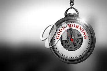 Business Concept: Pocket Watch with Good Morning - Red Text on it Face. Pocket Watch with Good Morning Text on the Face. 3D Rendering.