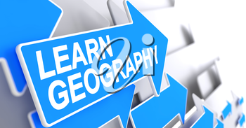 Learn Geography, Text on Blue Pointer. Learn Geography - Blue Cursor with a Inscription Indicates the Direction of Movement. 3D Illustration.