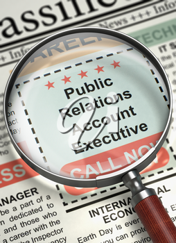 Magnifying Lens Over Newspaper with Small Ads of Job Search of Public Relations Account Executive. Public Relations Account Executive - Small Advertising in Newspaper. Job Seeking Concept. 3D.