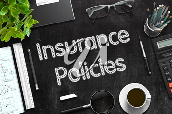 Black Chalkboard with Insurance Policies Concept. 3d Rendering. Toned Illustration.