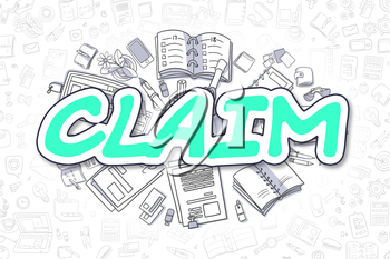 Claim Doodle Illustration of Green Word and Stationery Surrounded by Doodle Icons. Business Concept for Web Banners and Printed Materials.