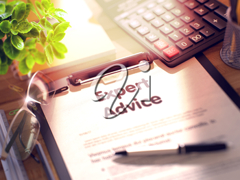 Expert Advice. Business Concept on Clipboard. Composition with Office Supplies on Desk. 3d Rendering. Blurred and Toned Image.