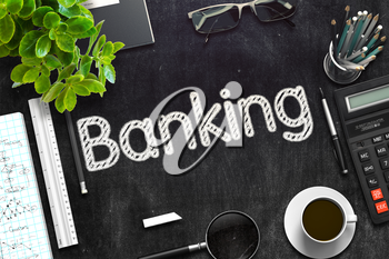 Black Chalkboard with Banking Concept. 3d Rendering. Toned Image.