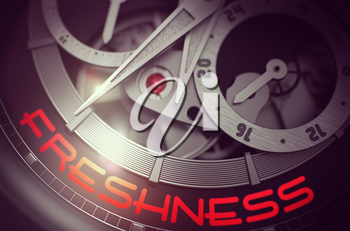 Freshness - Fashion Watch Inside Mechanism Close View with Inscription on the Face. Luxury Pocket Watch with Freshness Inscription on Face. Business Concept with Lens Flare. 3D Rendering.