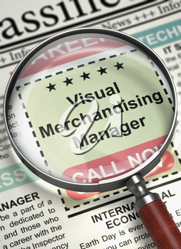 Visual Merchandising Manager - Close Up View Of A Classifieds Through Magnifier. Visual Merchandising Manager. Newspaper with the Classified Ad. Concept of Recruitment. Blurred Image. 3D Rendering.