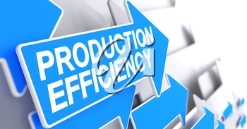 Production Efficiency - Blue Pointer with a Message Indicates the Direction of Movement. Production Efficiency, Inscription on Blue Arrow. 3D Render.