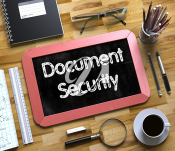 Small Chalkboard with Document Security. Document Security Handwritten on Red Chalkboard. Top View Composition with Small Chalkboard on Working Table with Office Supplies Around. 3d Rendering.