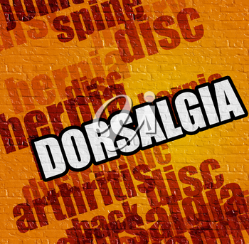 Health concept: Dorsalgia - on Brick Wall with Word Cloud Around . Yellow Brick Wall with Dorsalgia on the it .