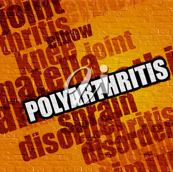 Modern health concept: Polyarthritis on Yellow Wall . Polyarthritis - on the Brick Wall with Word Cloud Around .