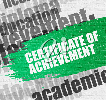 Business Education Concept: Certificate Of Achievement on the Green Distressed Brush Stroke. Certificate Of Achievement Modern Style Illustration on the Green Grunge Paint Stripe.