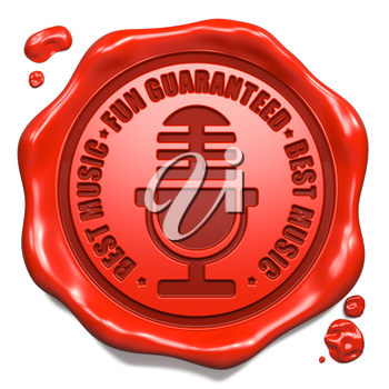 Fun Guaranteed Slogan with Microphone Icon - Stamp on Red Wax Seal Isolated on White. Sound, Music Concept.