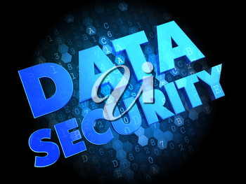 Data Security - Blue Color Text on Dark Digital Background.