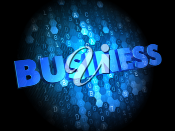 Business - Text in Blue Color on Dark Digital Background.