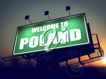 Welcome to Poland - Green Billboard on the Rising Sun Background.