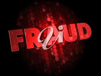 Fraud - Red Color Text on Dark Digital Background.