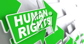 Human Rights. Green Arrows with Slogan on a Grey Background Indicate the Direction.