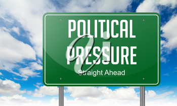 Highway Signpost with Political Pressure wording on Sky Background.