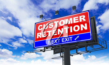 Customer Retention - Red Billboard on Sky Background. Business Concept.