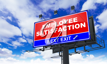 Employee Satisfaction - Red Billboard on Sky Background. Business Concept.