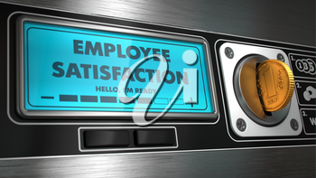 Employee Satisfaction - Inscription on Display of Vending Machine.